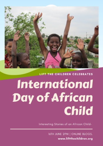 INTERNATIONAL DAY OF AFRICAN CHILD- STORIES THAT INSPIRE…
